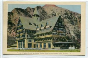 Prince of Wales Hotel Waterton Glacier International Peace Park Canada postcard