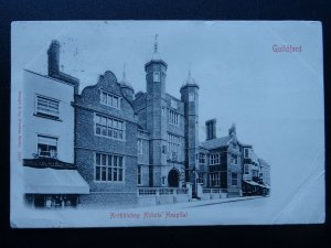 Surrey GUILDFORD Archbishop Abbots Hospital c1903 UB Postcard by Stengel & Co.
