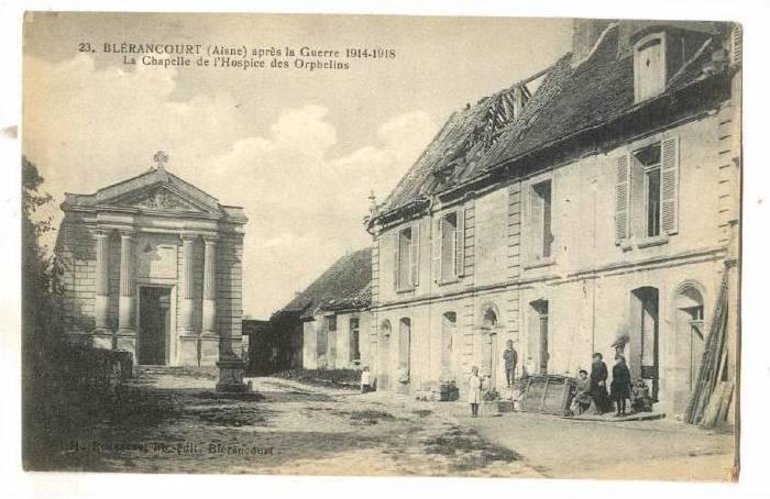 Blerancourt (Aisne) , France, 1910s ; La Chapelle de l'Hospice des Orphelins