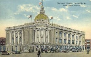 National Theatre Louisville, KY, USA 1913