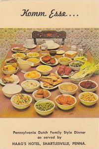 Komm Esse, Pennsylvania Dutch Family Style Dinner, Haag's Hotel, Shartlesvill...
