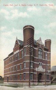 NASHVILLE , Tennessee, 1900-10s ; Castle Hall, Joel A Battle Lodge, K.P.
