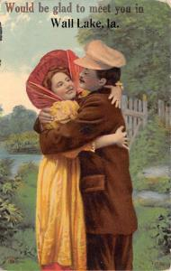 Would Be Glad to Meet You in Wall Lake Iowa~Couple Embrace~1911 Postcard