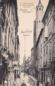 France Toulouse La Rue et l'Eglise du Taur