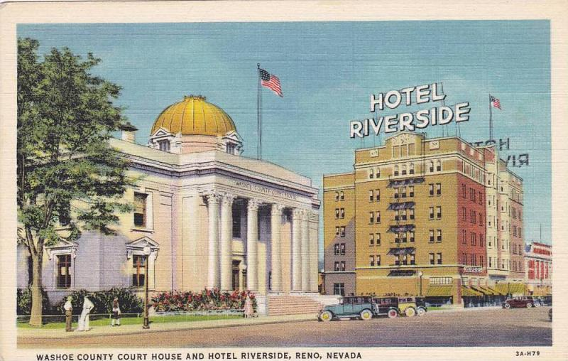 Exterior, Washoe County Court House and Hotel Riverside,  Reno,  Nevada,  30-40s