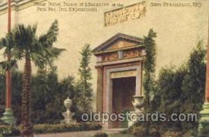 Minor Portal, Palace of Education 1915 Panama International Exposition, San F...