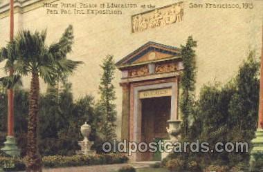 Minor Portal, Palace of Education 1915 Panama International Exposition, San F...