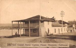 USA California Monterey The first United State Custom House