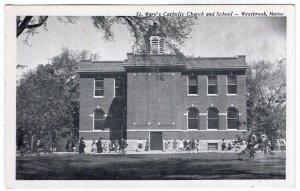 Westbrook, Maine, St. Mary's Catholic Church and School
