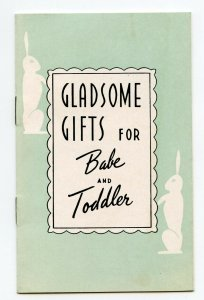 Gladsome Gifts for Babe and Toddler Vintage Paper Booklet