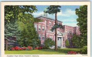 FRANKFORT, Kentucky  KY     FRANKFORT HIGH SCHOOL   c 1940s Linen   Postcard