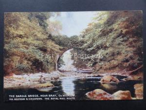 Railway Official L&NW Co Wicklow DARCLE BRIDGE nr BRAY Royal Mail Route Postcard