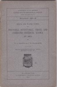 Fortymile, Seventy Mile, Circle & Fairbanks, Mining & Water supply Booklet ;1912