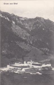 Gruss Aus ETTAL (Garmisch-Partenkirchen), Germany, 1900-1910s