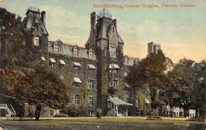 Main Building General Hospital, Toronto, Canada Main Building General  Toront...