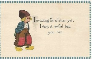 Dutch Children Vintage Postcard Im vaiting for a letter yet, I vant it awful ba