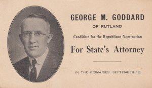 RUTLAND, VT, PU-1916: Republican Nomination For State's Attorney George Goddard
