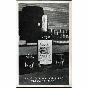 Promotional Postcard 'An Old Time Friend, Tijuana, Mex'