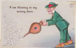 1900-1910's; I Am Blowing In My Money Here