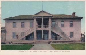 MONTEREY, California, 1900-1910's; Colton Hall, The First State Capitol in 1849