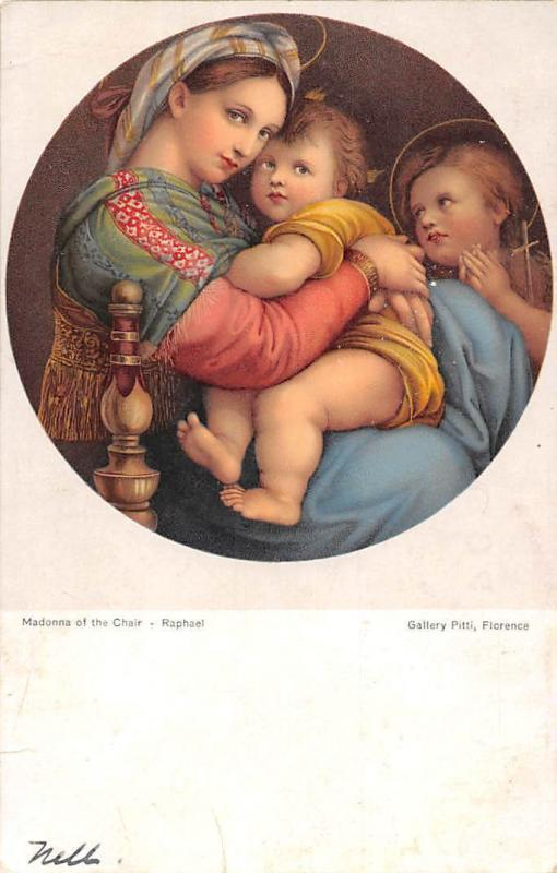 Religion: Madonna of the Chair - Raphael, Gallery Pitti, Florence