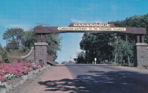 GANANOQUE , Ontario , Canada , 40-60s; Canadian Gateway to Thousand Islands