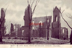 RUINS OF CITY HALL FROM SHURTLEFF STREET, CHELSEA, MA fire 0f 1908