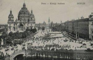 BERLIN, Germany, 1900-10s ; Dom - Konigl Schloss