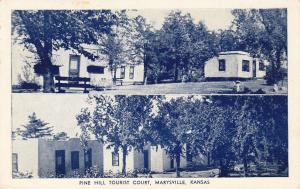 Pine Hill Tourist Court , MARYSVILLE , Kansas , 30-40s