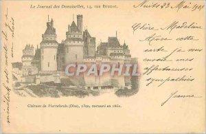 Old Postcard Chateau de Pierrefonds (Oise) Restores 1390 in 1862 (map 1900)