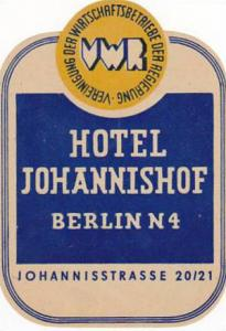 GERMANY BERLIN HOTEL JOHANNISHOF VINTAGE LUGGAGE LABEL
