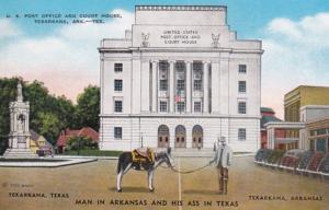 Texas Texarkana Post Office & Court House Man In Arkansas & His Ass In Texas