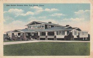 FORT WORTH , Texas , 1910s ; Glen Garden Country Club