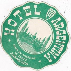 Spain Zaragoza Hotel Arhentina Diameter Vintage Luggage Label sk4524