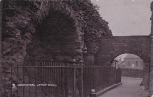 LEICESTER , England , PU-1906 ; Jewry Wall ; TUCK # 1811