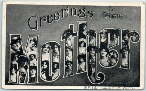 Large Letter Greetings Postcard GREETINGS from MOTHER Ladies' Faces - 1907