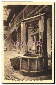 Old Postcard Riquewihr Vieux Puits House Preiss