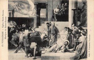 Toulouse Eglise Saint Sernin Martyre de saint Sernin Postcard