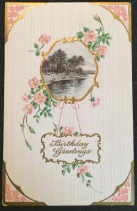 "Postcard Used ""Birthday Greetings"" embossed Lake scene LB"