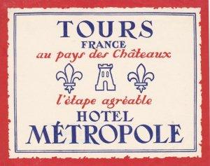 France Tours Hotel Metropole Vintage Luggage Label sk2150