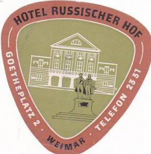 GERMANY WEIMAR HOTEL RUSSISCHER HOF VINTAGE LUGGAGE LABEL