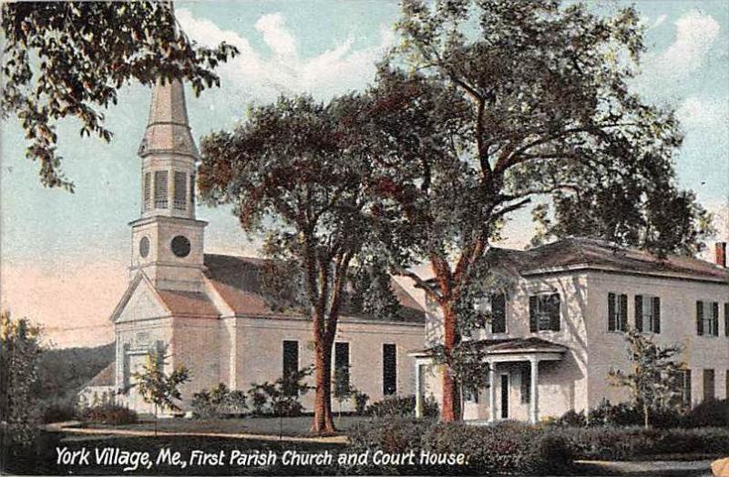 Maine York Village   First Parish Church and Court House