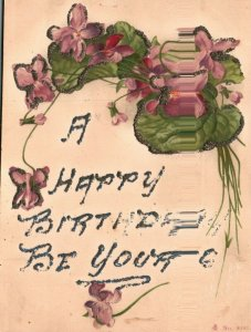 Vintage Postcard 1900's A Happy Birthday be You'rs Flowers