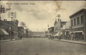 Chehalis WA Market St. c1910 Postcard