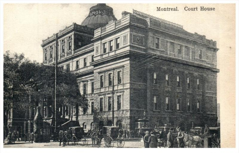 21820  Canada Montreal    Court House