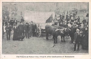 Old Timers at Baker City, Oregon, Dedication of Monument, Postcard, Used in 1907