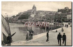 Le Treport - Le Quai Francois I and L & # 39Eglise Saint Jacques - Old Postcard