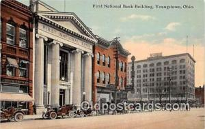 First National Bank Building Youngstown, Ohio, USA Postcard Post Card Youngst...