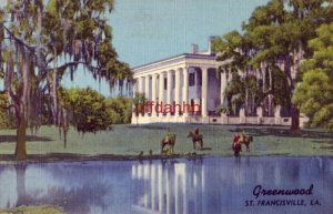 GREENWOOD. ST, FRANCISVILLE, LA finest example of Greek Revival architecture