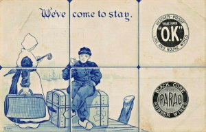 WE'VE COME TO STAY~OK LINE-HOUSE WIRES + PARAC RUBBER WIRES~ADVERTISING POSTCARD